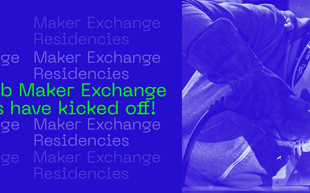 EU Craft Hub Maker Exchange Residencies have kicked off!